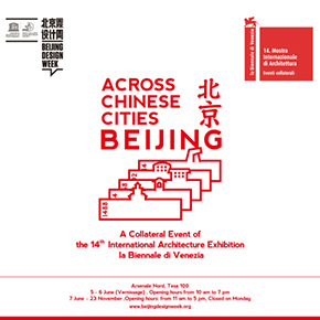 Across Chinese Cities – Beijing Collateral Event of the 14th International Architecture Exhibition – la Biennale di Venezia