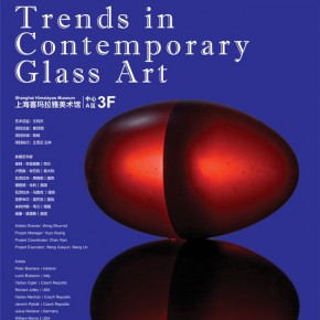 "Poster of Trends in Contemporary Glass Art 02 290x290 - Shanghai Himalayas Museum presents the group exhibition of ""Trends in Contemporary Glass Art"""