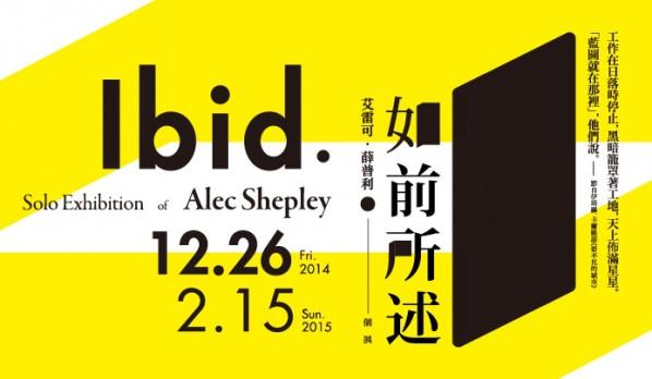 Poster of Ibid. – Solo Exhibition of Alec Shepley