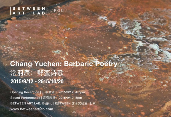 Poster of Chang Yuchen, Barbaric Poetry
