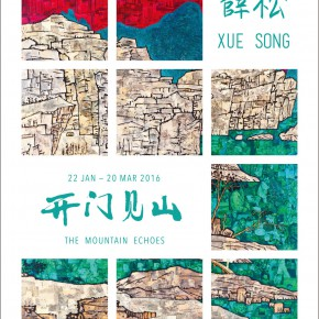 """00 Poster 290x290 - ShanghART Singapore announces Xue Song's solo show titled """"The Mountain Echoes"""" opening January 22nd"""