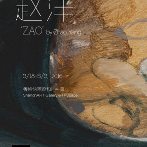 "Poster at ShanghART H Space 290x290 - ShanghART announces ""Zao"" by artist Zhao Yang opening March 18"