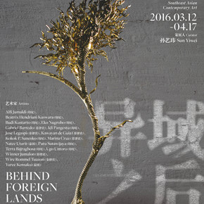 "Soka Art Center presents ""Behind Foreign Lands – Southeast Asian Contemporary Art"" featuring 17 artists"