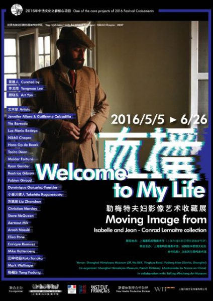 Poster of Welcome to My Life Moving Image from Collection of Jean-Conrad and Isabelle Lemaître