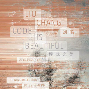 "Fou Gallery presents the new exhibition ""Liu Chang: Code is Beautiful"" opening October 22 in New York"