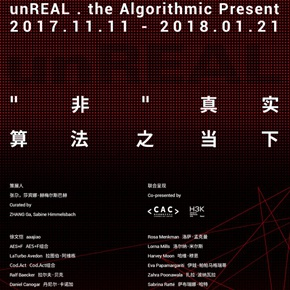 "Chronus Art Center presents ""unREAL. The Algorithmic Present"" in Shanghai"