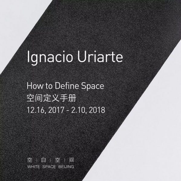 "Poster of How to Define Space 598x598 - White Space Beijing presents Ignacio Uriarte's solo exhibition ""How to Define Space"""