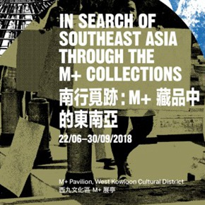 "M+ announces ""In Search of Southeast Asia"" featuring the M+ Collection"