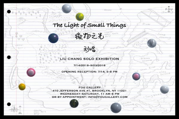 "Poster of THE LIGHT OF SMALL THINGS 1 598x398 - Fou Gallery presents ""Liu Chang: The Light of Small Things"" in New York"