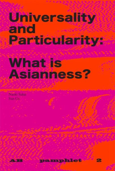 06 Universality and Particularity What is Asianness English Version 2019 404x598 - We are created equal and special – Universality and Particularity: What is Asianness?